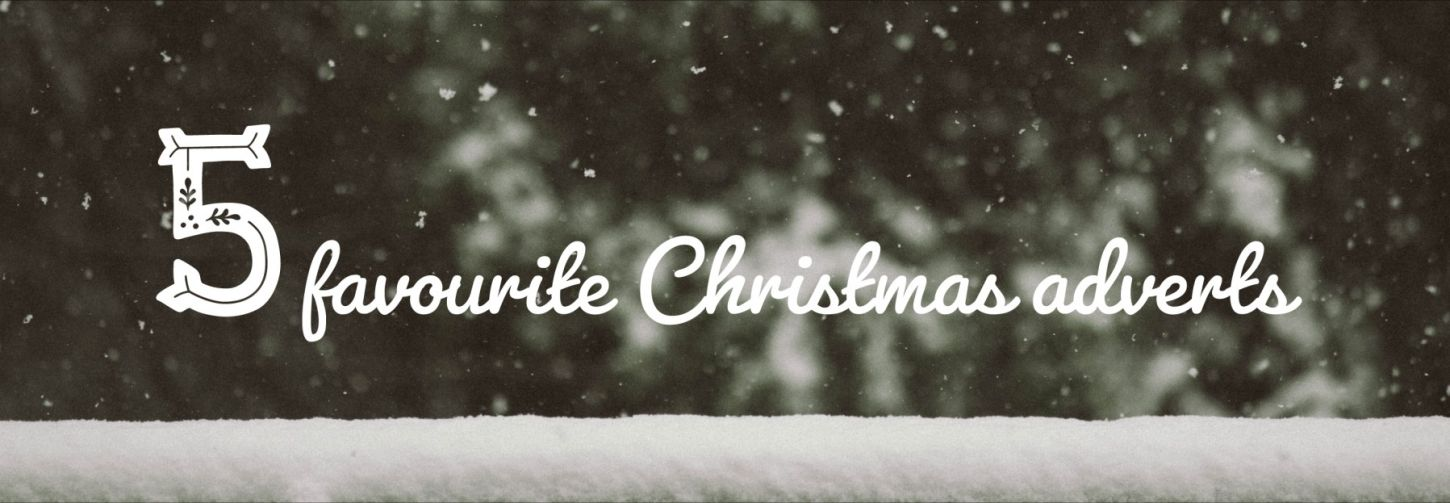 5 favourite Christmas adverts